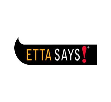 Etta Says!